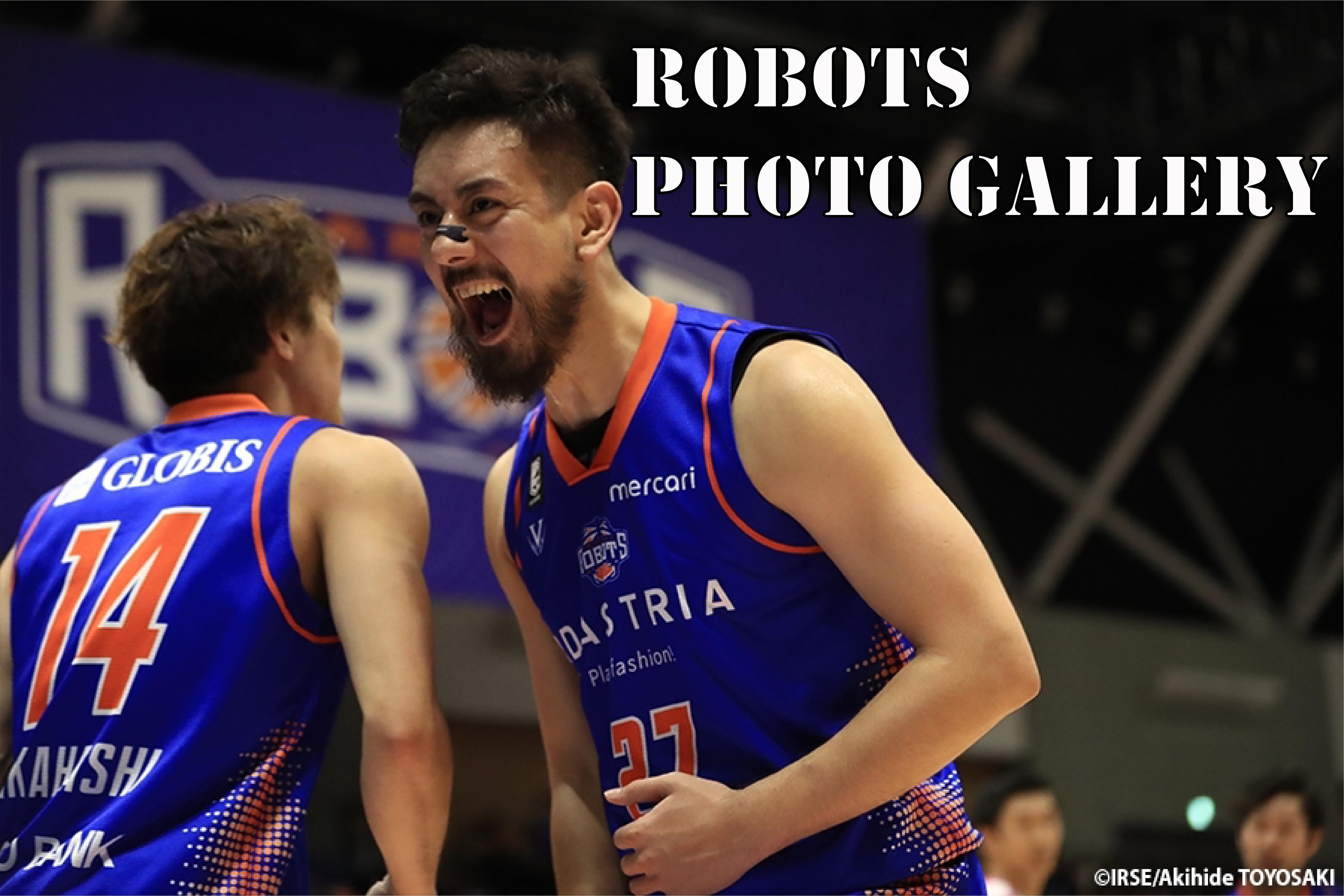 『ROBOTS PHOTO GALLERY』 2019-20シーズン 第18節 vs.福島ファイヤーボンズ